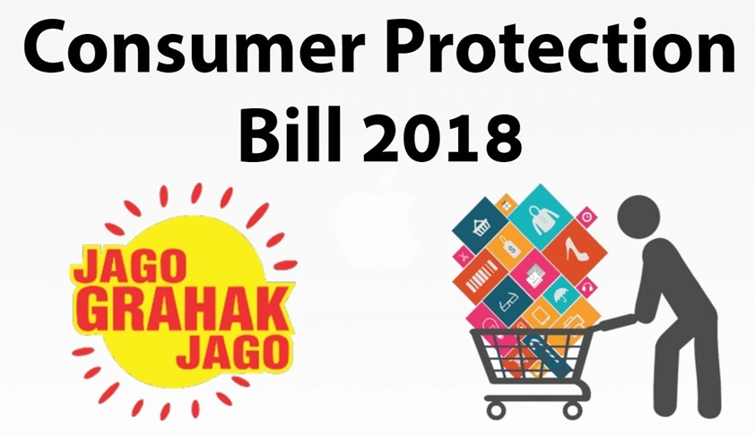 Consumer Protection Bill – 2018 has been passed in Lok Sabha