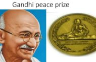 Gandhi Peace Prize for 2015,2016,2017 and 2018 announced.