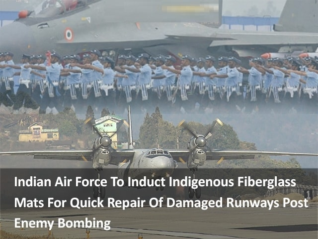IAF to Induct Indigenous Fiberglass Mats for Runways