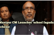 Manipur CM launches 'School Fagadaba' scheme