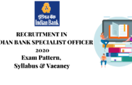 SYLLABUS FOR INDIAN BANK SPECIALIST OFFICER 2020
