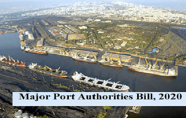 Major Port Authorities Bill, 2020 introduced in Lok Sabha