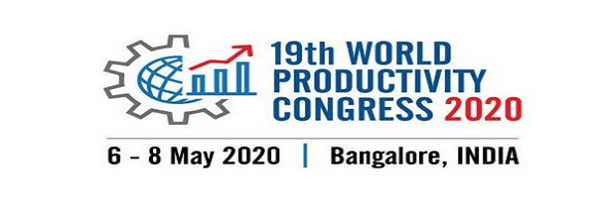 19th World Productivity Congress 2020 to be held in Bengaluru