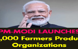 PM Modi launches campaign for 10,000 farmer producer organisations