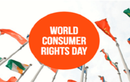 World Consumer Rights Day: 15 March
