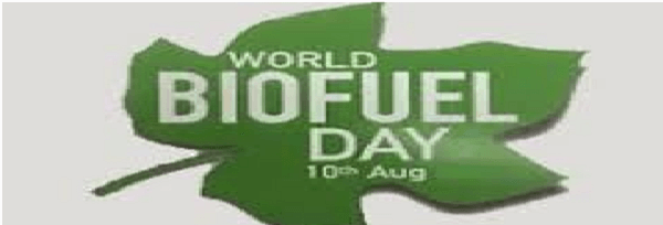 World Biofuel Day: 10th August