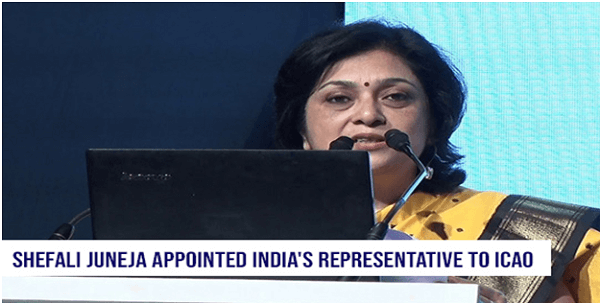 Shefali Juneja appointed India's representative to ICAO