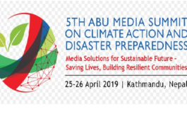 ABU Media Summit on Climate Action and Disaster Preparedness underway in Nepal