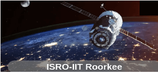 ISRO & IIT Roorkee sign MoU for setting up Space Technology Cell