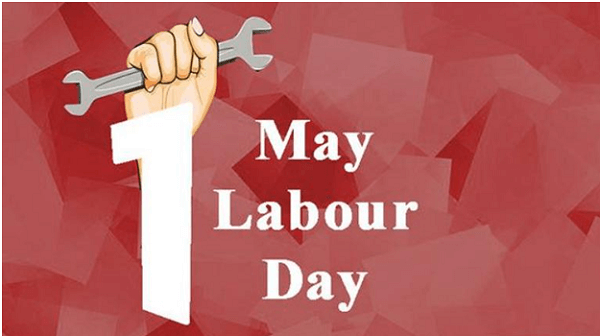 International Labour Day: 1 May