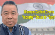 "Mizoram has granted the ""Industry Status"" to sports"