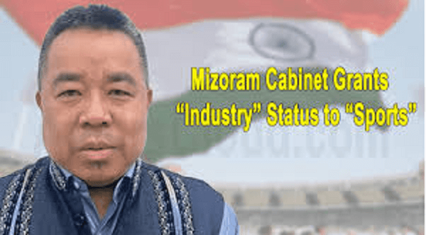 """Mizoram has granted the """"Industry Status"""" to sports"""