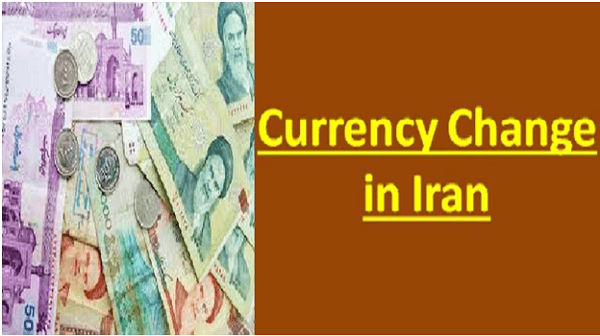 Iran has changed its currency, Riyal is now Toman