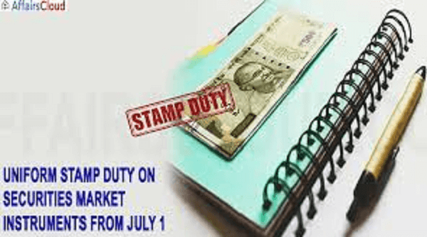 Amendment for Centralized Stamp Duty collection comes into effect from 1st July 2020