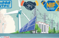 NTPC and NIIF together are to explore opportunities in renewable energy and power distribution