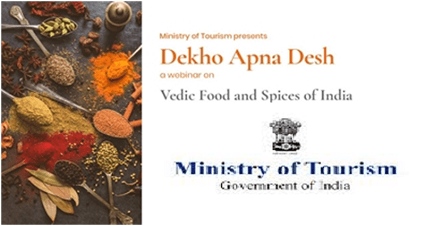 Tourism Ministry conducts 'Vedic Food and Spices of India' webinar