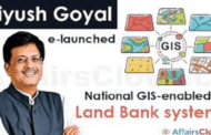 "Union Government launches ""GIS enabled Land Bank System"""