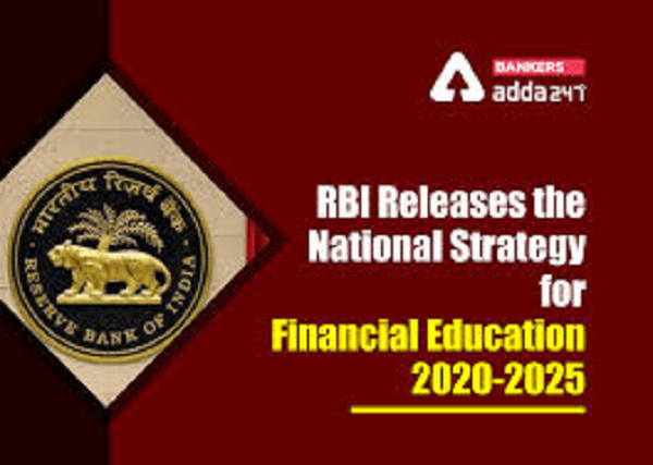 """RBI releases """"National Strategy for Financial Education 2020-2025"""""""