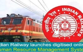 Railway launches digitised online Human Resource Management System (HRMS)