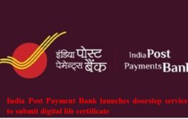 India Post Payment Bank launches doorstep service to submit digital life certificate