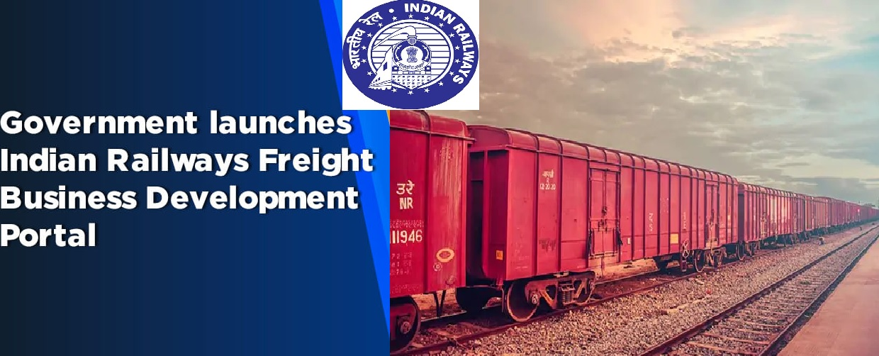Indian Railways Freight Business Development Portal launched