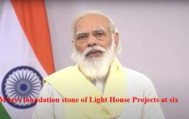 PM lays foundation stone of Light House Projects at six sites