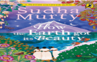 Sudha Murty releases new book titled 'How The Earth Got Its Beauty'